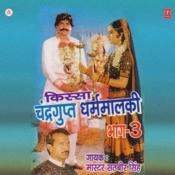 Kissa Chandragupt Dham Maalki Songs