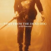 Visit From The Dead Dog Songs