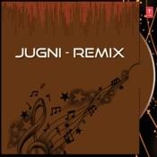 Jugni Jugni -Remix MP3 Song Download- Jugni Remix Jugni Jugni -Remix