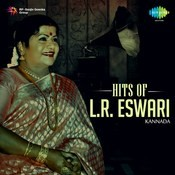 Hits of L. R. Eswari - Kannada Songs