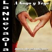 La Nueva Ola A Gogo Y Yeye: Amor De Estudiante Songs