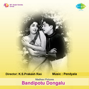 Bandhipottu Dongale Songs