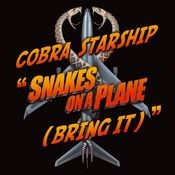 Snakes On A Plane [Bring It] (1-track DMD) Songs