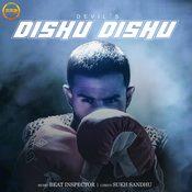 Dishu Dishu Songs