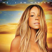 Me. I Am Mariah…The Elusive Chanteuse (Deluxe) Songs