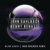 Blink Again (John Dahlback Remix) Song