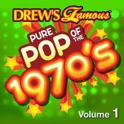 Drew's Famous Pure Pop Of The 1970s (Vol. 1) Songs