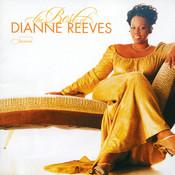 The Best Of Dianne Reeves Songs