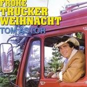 Frohe Trucker Weihnacht Songs