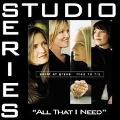 All That I Need [Studio Series Performance Track] Songs