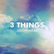 3 Things Songs