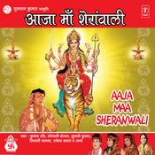 Aaja Maa Sheranwali Songs