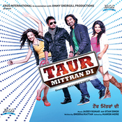 Taur Mittran Di - Punjabi Songs