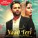 Yaad Teri Rahul Vaidya Full Song