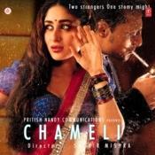Chameli Songs