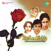 Dard Ka Rishta Songs