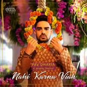 Nahi Karna Viah Song
