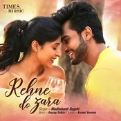 Rehne Do Zara Anurag Saikia Full Mp3 Song