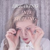 Breaking and Shaking Songs