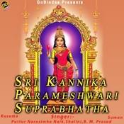 Sri Kannika Parameshwari Suprabhatha Songs