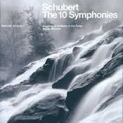 Schubert: The Ten Symphonies (6 Cds) Songs
