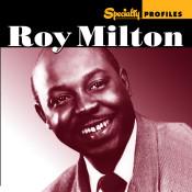 Specialty Profiles: Roy Milton Songs