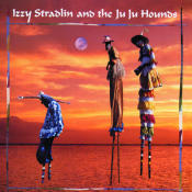 Izzy Stradlin And The Ju Ju Hounds Songs