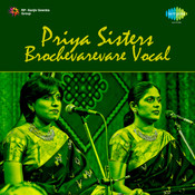 Priya Sisters Brochevarevare Vocal Songs