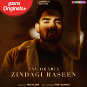 Zindagi Haseen Song