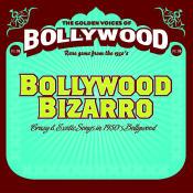 Bollywood Bizarro Songs