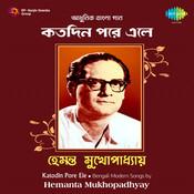 Katodin Pare Ele - Hemanta Mukherjee  Songs