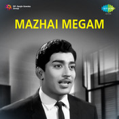 Mazhai Megam Songs