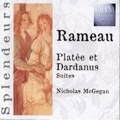 Rameau: Platée Et Dardanus Suites Songs