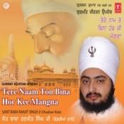 Tere Naam Ton Bina Hor Kee Mangna Songs