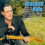Bracken Hale Songs