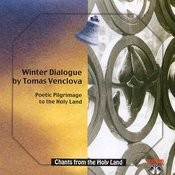Chants From The Holy Land: Winter Dialogue By Tomas Venclova Songs