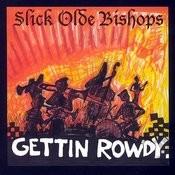 Gettin Rowdy Songs