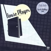 House Player (Maxi-Single) Songs