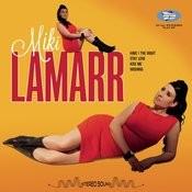 Miki Lamarr Songs