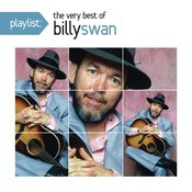 Playlist: The Very Best Of Billy Swan Songs
