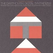 The Dartmouth Digital Synthesizer Songs