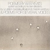 Folkways Records Presents: Poems By W.B. Yeats - Spoken According To His Own Direction And Poems For Several Voices Songs