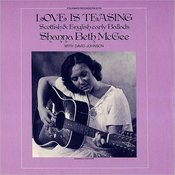 Love Is Teasing: Scottish And English Early Ballads Songs