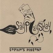 Say Play Sway Songs