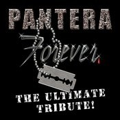 Pantera Forever - The Ultimate Tribute Songs