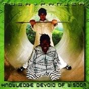 Knowledge Devoid of Wisdom Songs