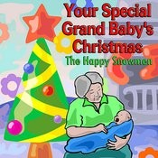 Your Special Grand Baby's Christmas Songs