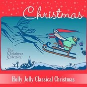 Holly Jolly Classical Christmas Songs