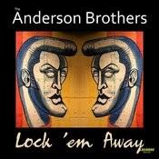 Lock 'Em Away Songs