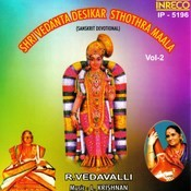 Shri Vedanta Desikar Sthothra Maala Songs